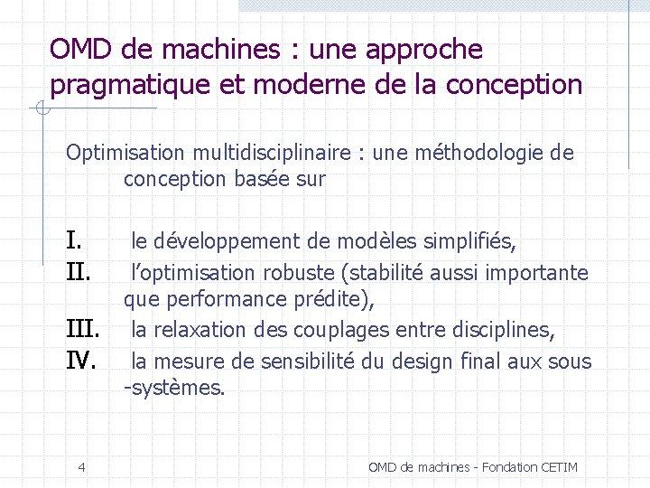 OMD de machines : une approche pragmatique et moderne de la conception Optimisation multidisciplinaire