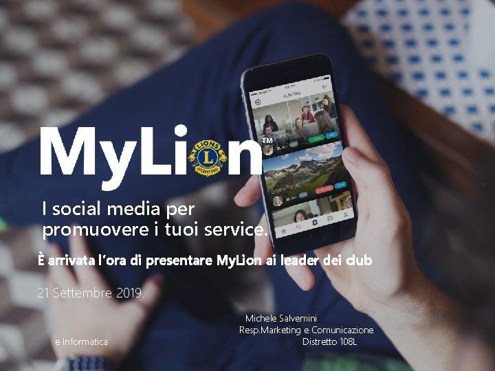 TM I social media per promuovere i tuoi service. È arrivata l'ora di presentare