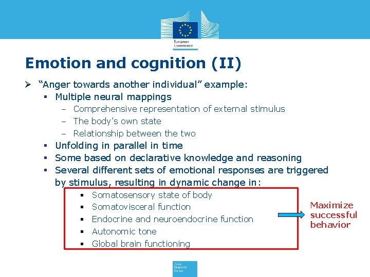 """Emotion and cognition (II) Ø """"Anger towards another individual"""" example: § Multiple neural mappings"""