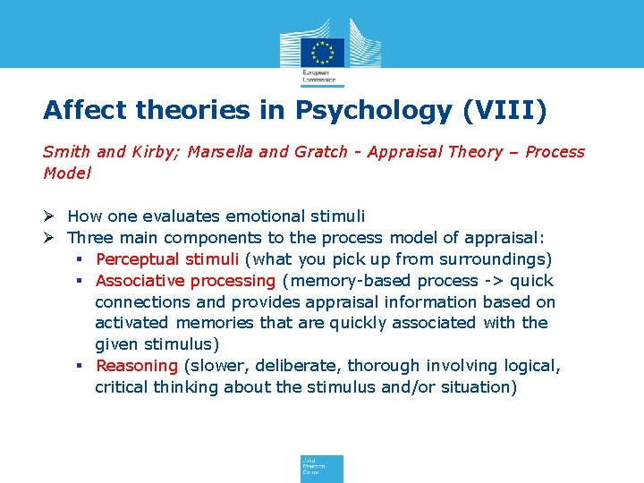 Affect theories in Psychology (VIII) Smith and Kirby; Marsella and Gratch - Appraisal Theory