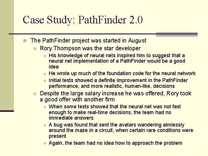 Case Study: Path. Finder 2. 0 n The Path. Finder project was started in