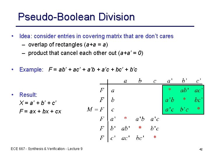 Pseudo-Boolean Division • Idea: consider entries in covering matrix that are don't cares –
