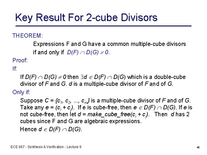 Key Result For 2 -cube Divisors THEOREM: Expressions F and G have a common