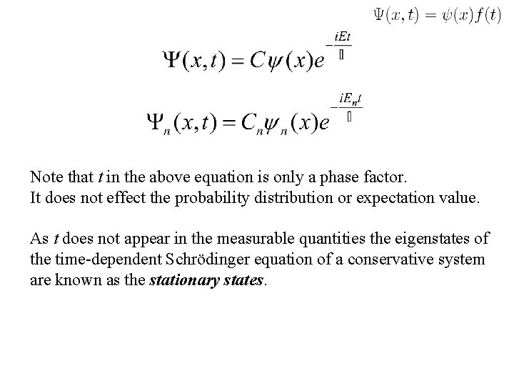 Note that t in the above equation is only a phase factor. It does