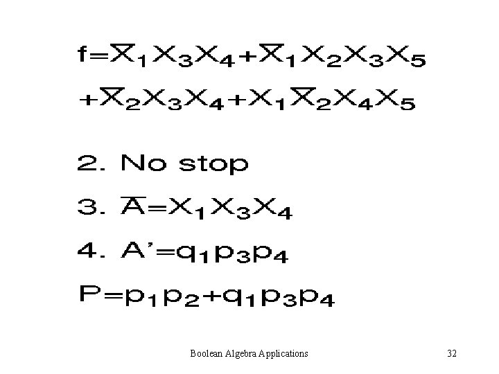 Boolean Algebra Applications 32