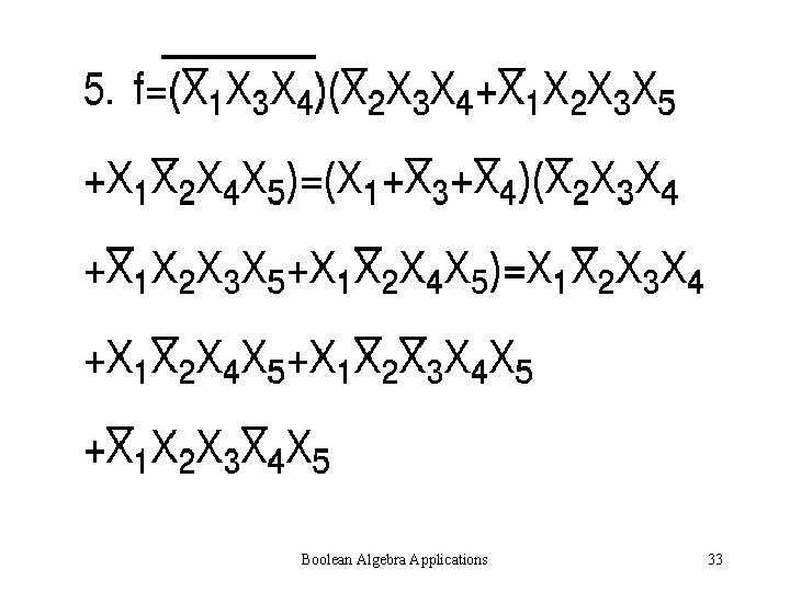 Boolean Algebra Applications 33
