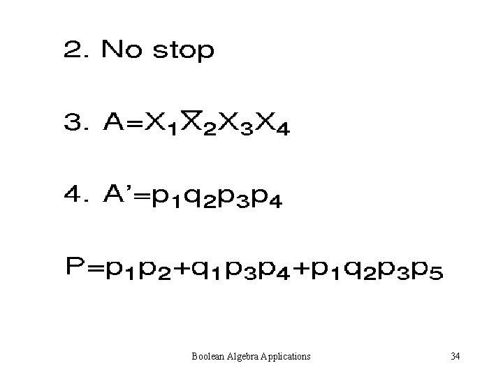 Boolean Algebra Applications 34