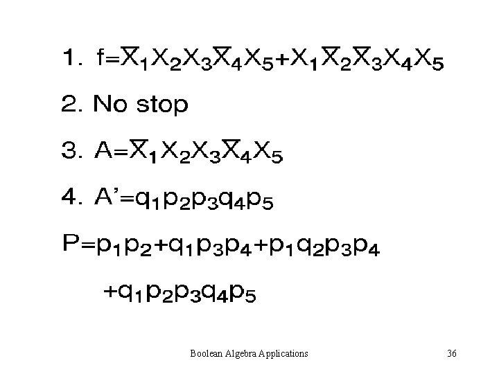 Boolean Algebra Applications 36