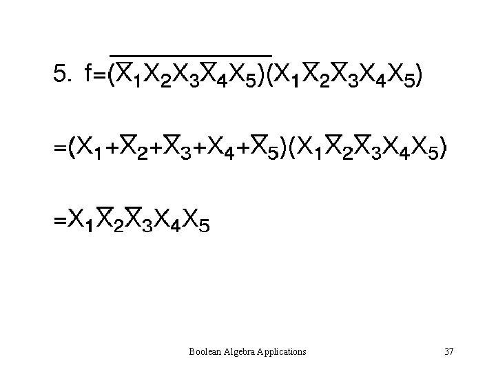 Boolean Algebra Applications 37
