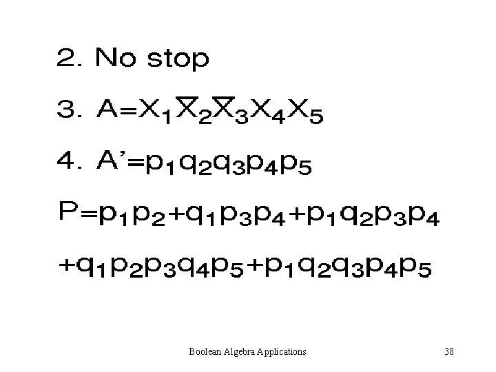 Boolean Algebra Applications 38