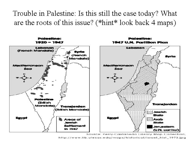 Trouble in Palestine: Is this still the case today? What are the roots of