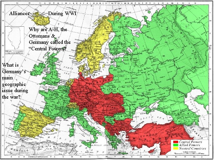 """Alliances During WWI Why are A-H, the Ottomans & Germany called the """"Central Powers?"""