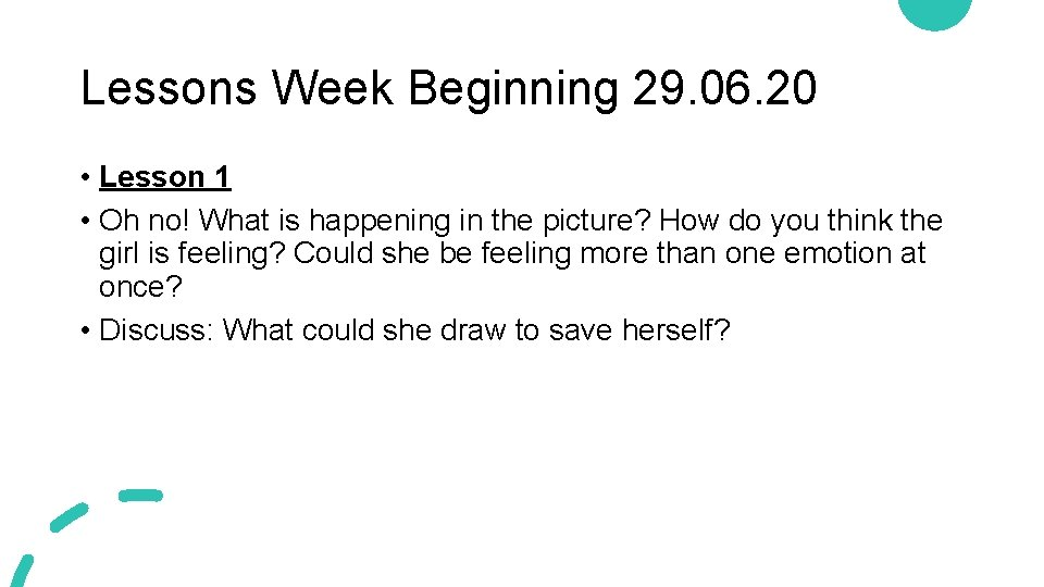 Lessons Week Beginning 29. 06. 20 • Lesson 1 • Oh no! What is