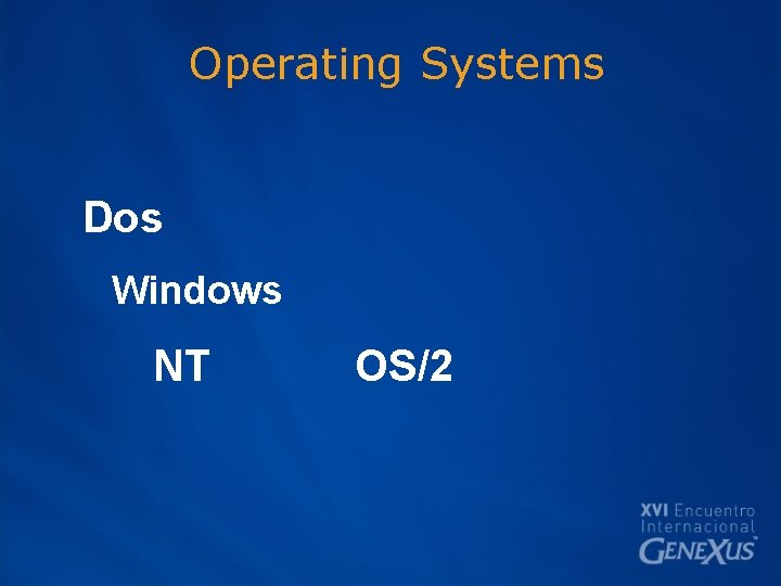 Operating Systems Dos Windows NT OS/2