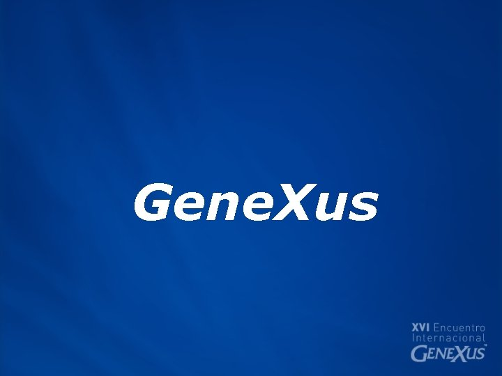 Gene. Xus