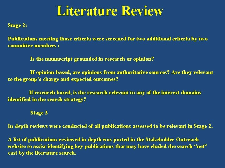Literature Review Stage 2: Publications meeting those criteria were screened for two additional criteria