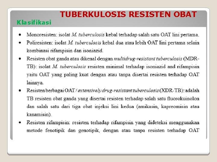 Klasifikasi TUBERKULOSIS RESISTEN OBAT