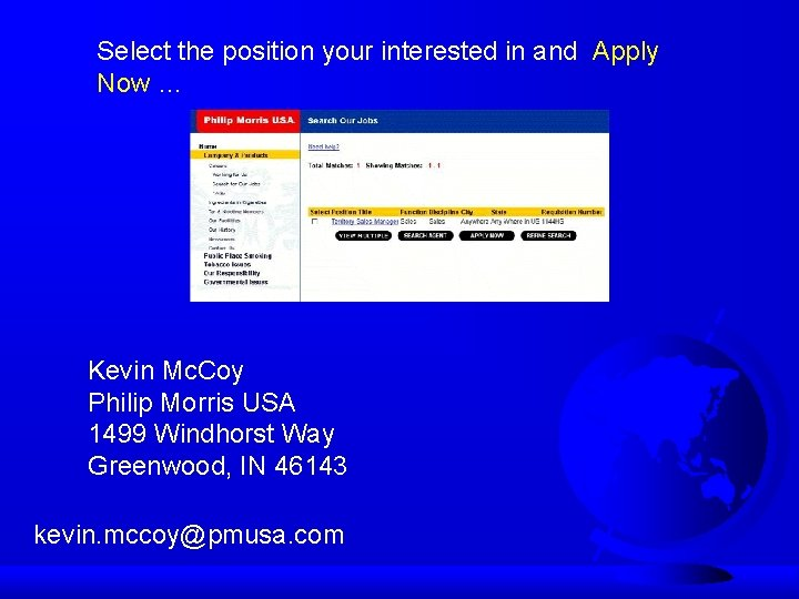 Select the position your interested in and Apply Now … Kevin Mc. Coy Philip
