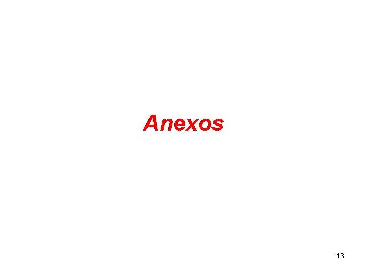 Anexos 13