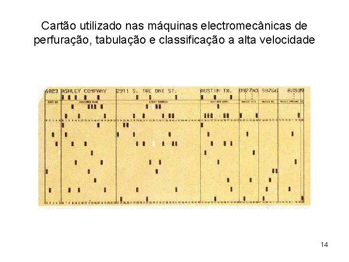Cartão utilizado nas máquinas electromecânicas de perfuração, tabulação e classificação a alta velocidade 14