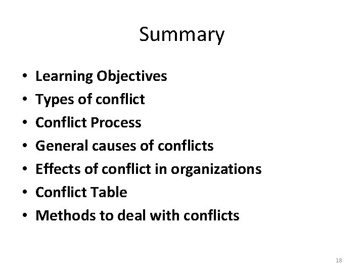 Summary • • Learning Objectives Types of conflict Conflict Process General causes of conflicts
