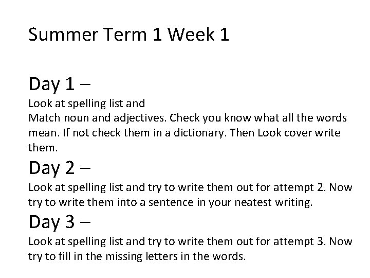 Summer Term 1 Week 1 Day 1 – Look at spelling list and Match