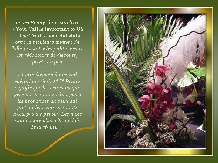 Laura Penny, dans son livre «Your Call Is Important to US – The Truth