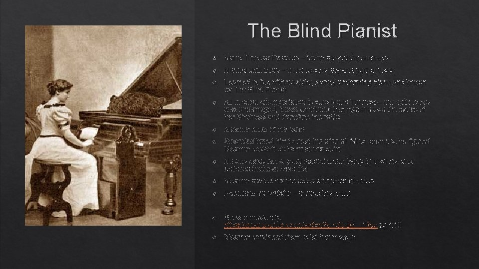 The Blind Pianist Maria Theresa Paradies – father served the empress Normal until three