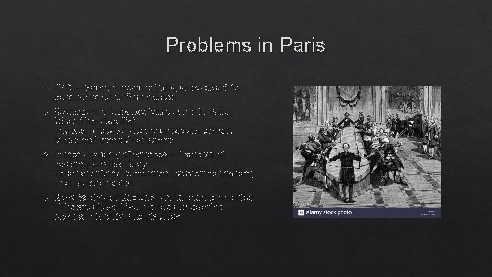 Problems in Paris 1778 – Mesmer moves to Paris, seeks scientific acceptance rather than