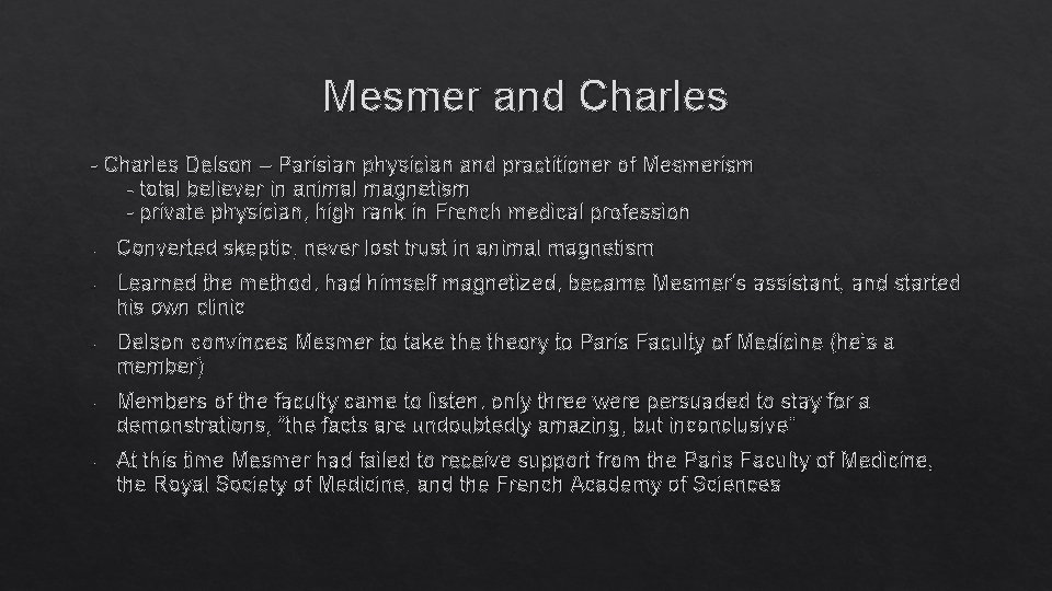 Mesmer and Charles - Charles Delson – Parisian physician and practitioner of Mesmerism -