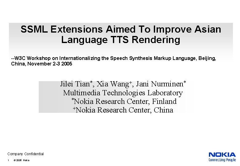 SSML Extensions Aimed To Improve Asian Language TTS Rendering --W 3 C Workshop on