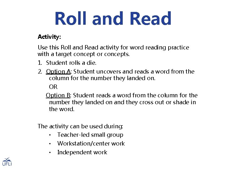Roll and Read Activity: Use this Roll and Read activity for word reading practice
