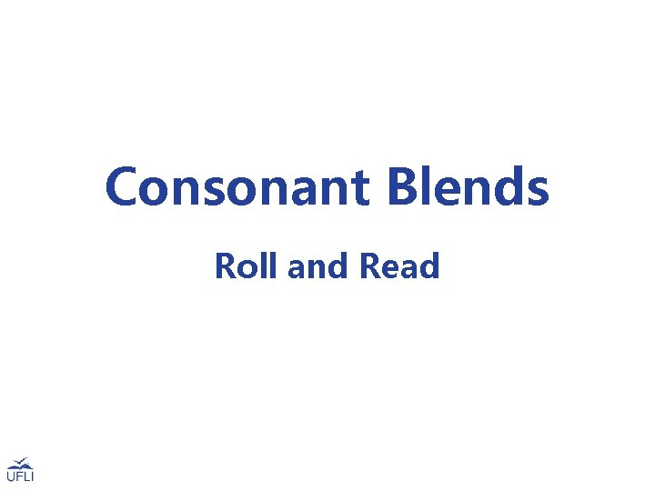 Consonant Blends Roll and Read