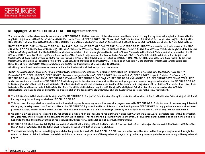 © Copyright 2016 SEEBURGER AG. All rights reserved. The information in this document is