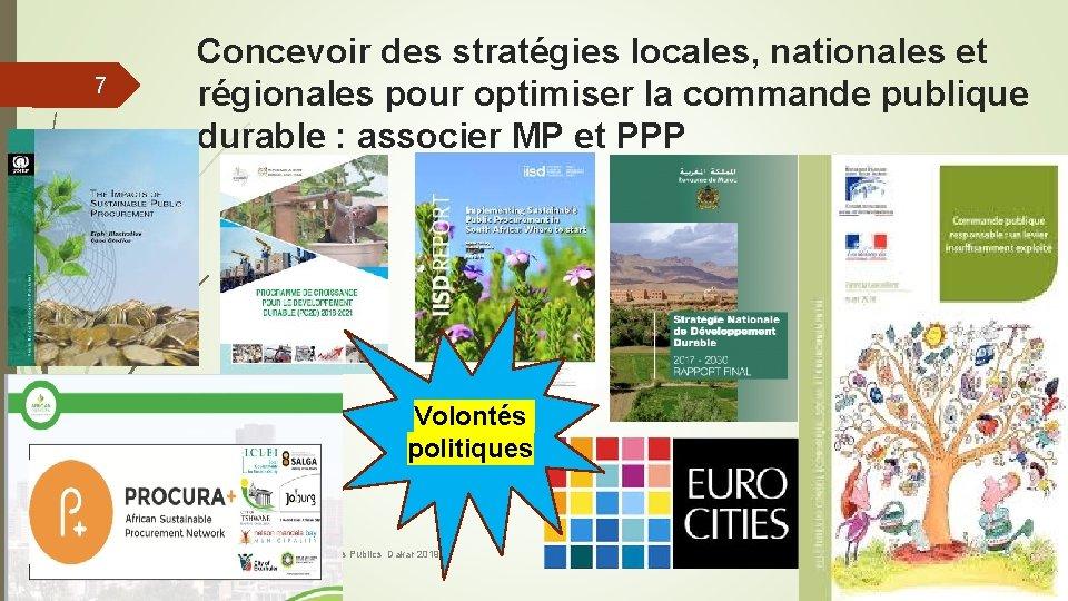 7 Concevoir des stratégies locales, nationales et régionales pour optimiser la commande publique durable