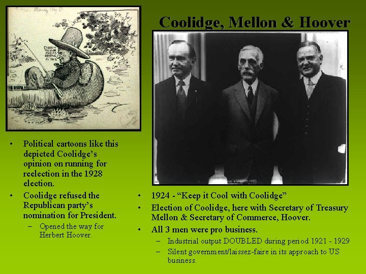 Coolidge, Mellon & Hoover • • Political cartoons like this depicted Coolidge's opinion on