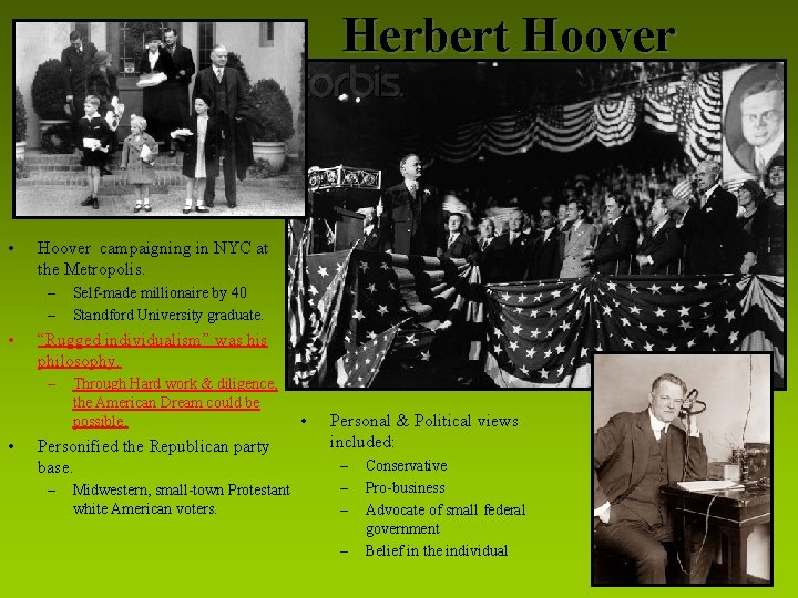 """Herbert Hoover • Hoover campaigning in NYC at the Metropolis. – – • """"Rugged"""