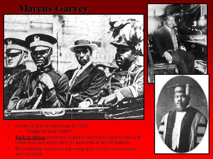 """Marcus Garvey • Leader of African Americans in 1920 s. – • • """"Struggle"""