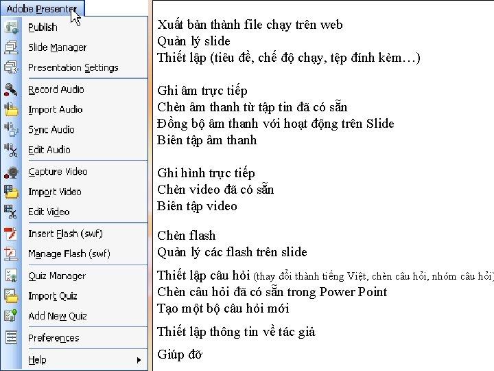 Xuất bản thành file chạy trên web Quản lý slide Thiết lập (tiêu đề,