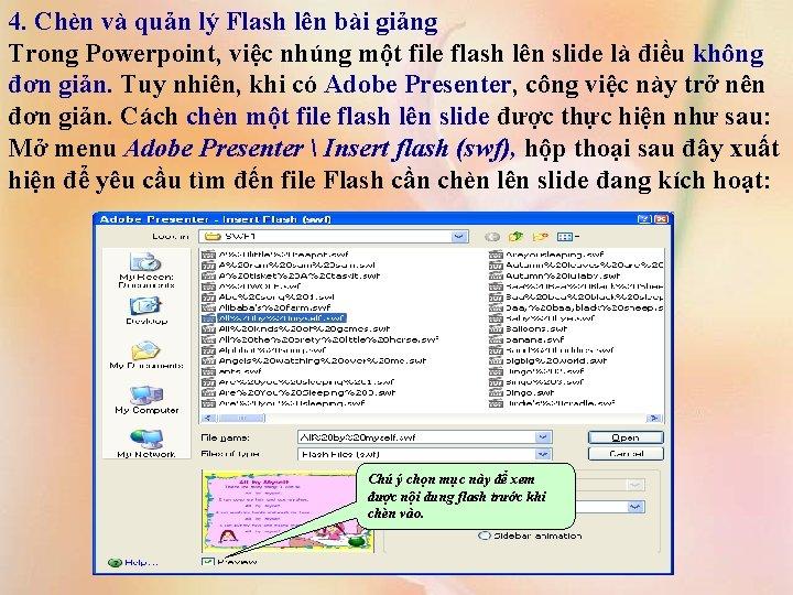 4. Chèn và quản lý Flash lên bài giảng Trong Powerpoint, việc nhúng một