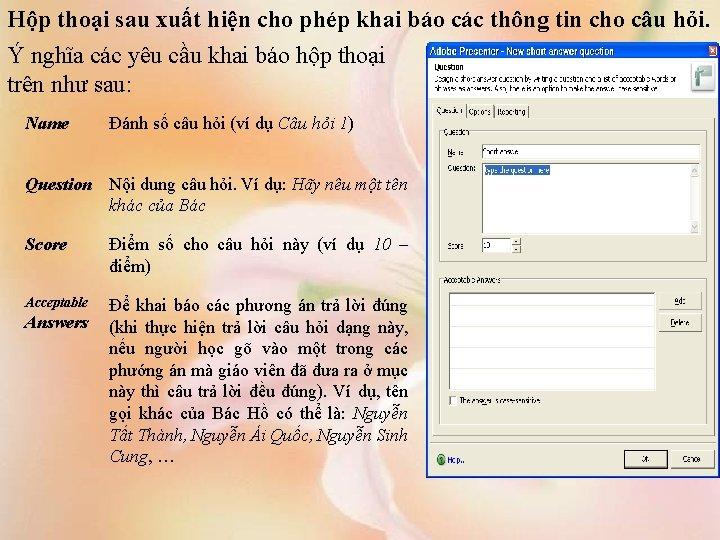 Hộp thoại sau xuất hiện cho phép khai báo các thông tin cho câu