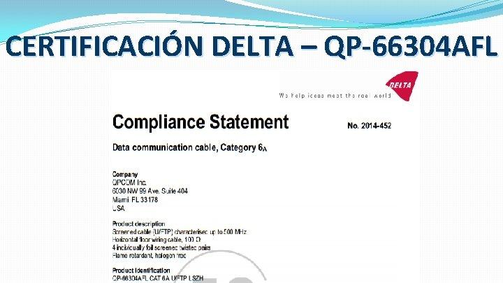 CERTIFICACIÓN DELTA – QP-66304 AFL