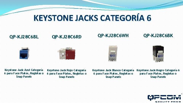 KEYSTONE JACKS CATEGORÍA 6 QP-KJ 28 C 6 BL QP-KJ 28 C 6 RD