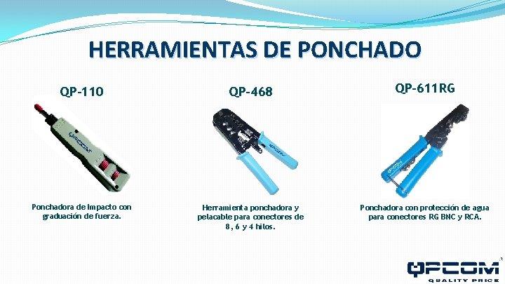 HERRAMIENTAS DE PONCHADO QP-110 QP-468 QP-611 RG Ponchadora de Impacto con graduación de fuerza.