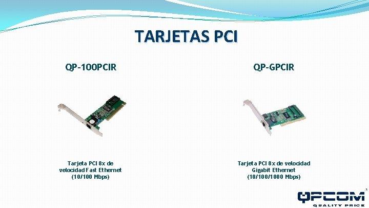 TARJETAS PCI QP-100 PCIR QP-GPCIR Tarjeta PCI 8 x de velocidad Fast Ethernet (10/100
