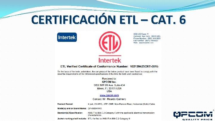 CERTIFICACIÓN ETL – CAT. 6