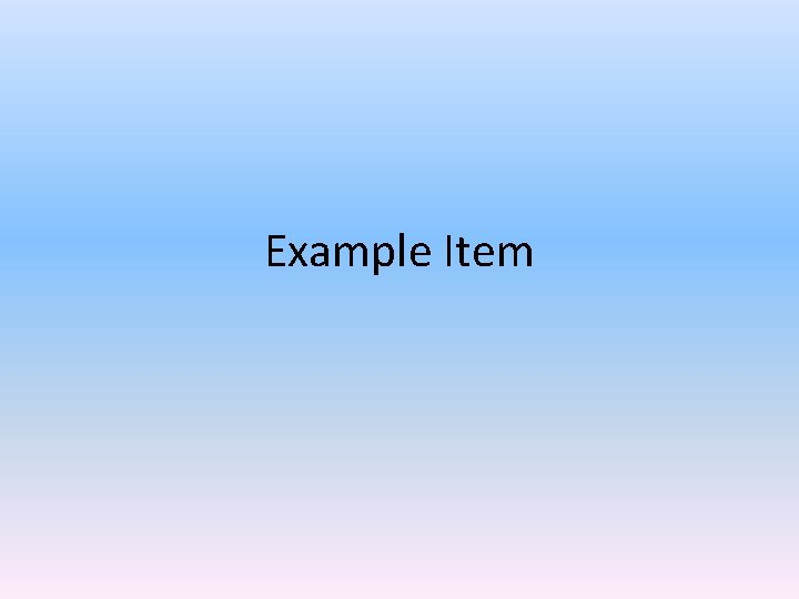Example Item