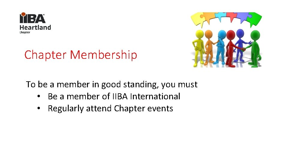 Chapter Membership To be a member in good standing, you must • Be a