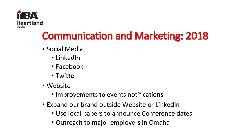 Communication and Marketing: 2018 • Social Media • Linked. In • Facebook • Twitter