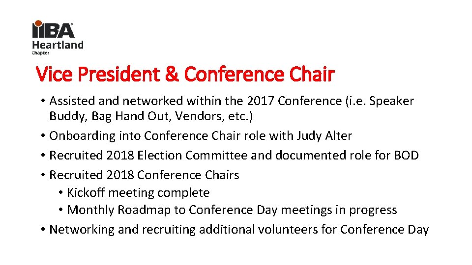 Vice President & Conference Chair • Assisted and networked within the 2017 Conference (i.